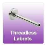 Threadless Labrets